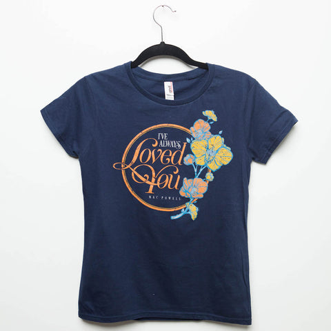 "A navy blue ladies Mac Powell tee that reads ""I've Always Loved You - Mac Powell."""