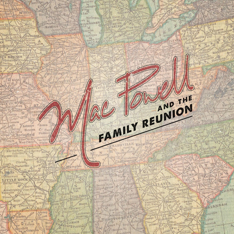 Mac Powell and the Family Reunion CD cover with a map pattern design.