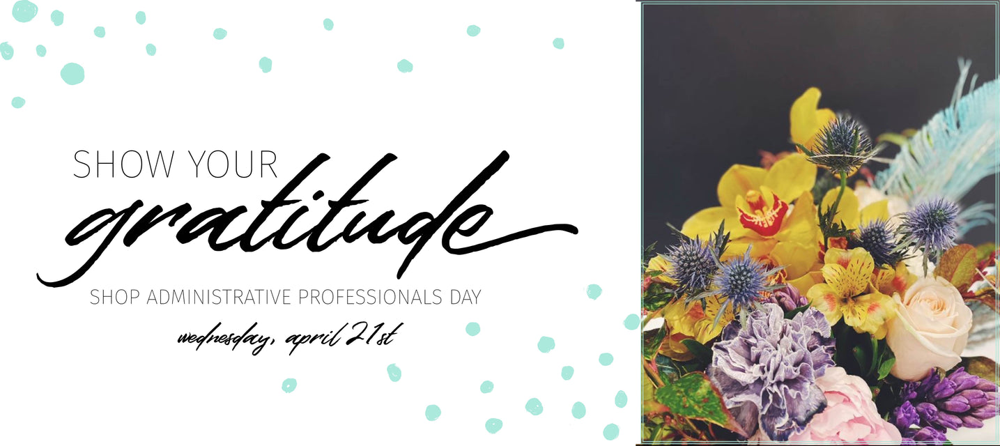 Administrative Professionals Day Flower Delivery