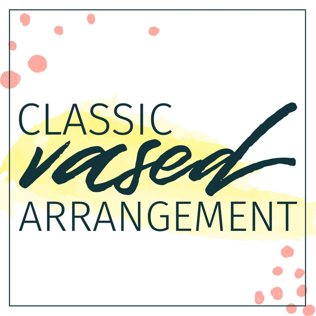 Designer's Choice Classic Vased Arrangement - STACY K FLORAL