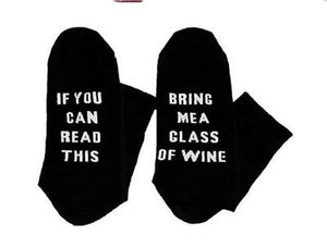 If You Can Read This Bring Me A Glass Of Wine Socks | Make Your Lives - $7.99