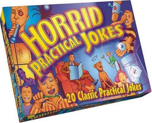 Horrid Practical Jokes