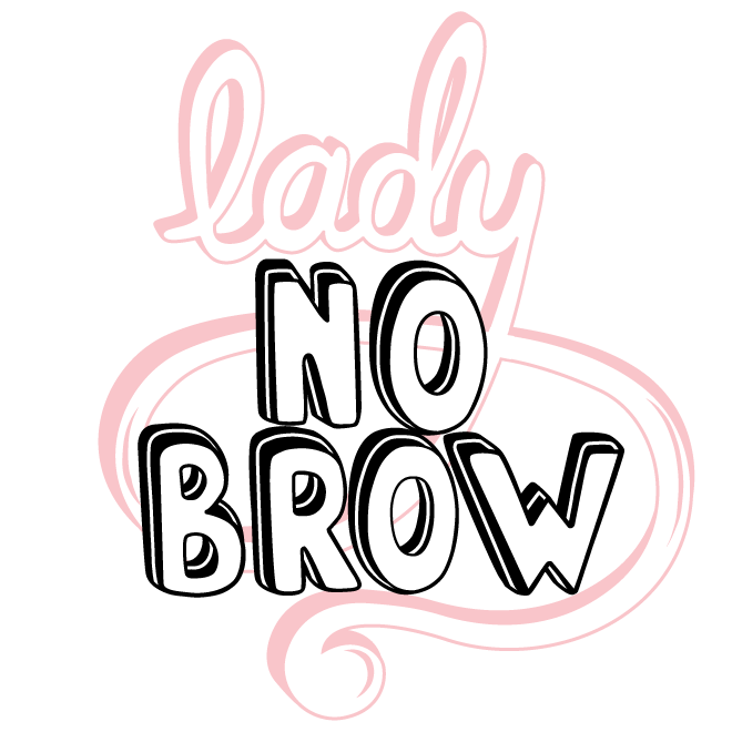 Lady No Brow