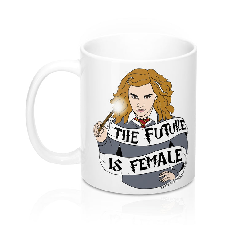Hermione The Future is Female - 11 oz Mug