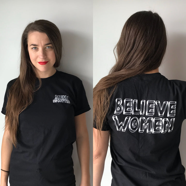 Believe Women Tee - Lady No Brow - Feminist Fashion