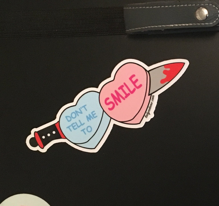 Don't Tell Me to Smile Sticker - Lady No Brow - Feminist Fashion