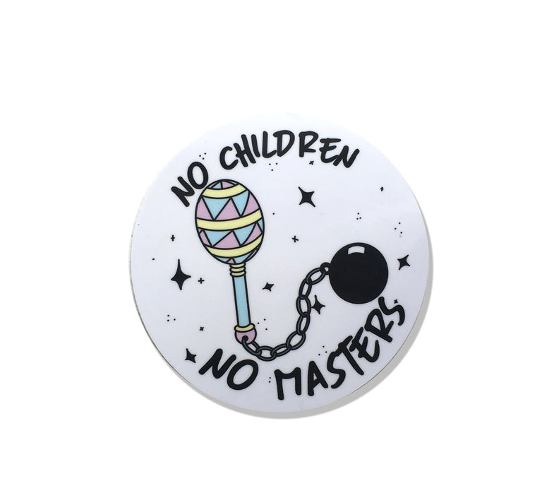No Children No Masters Sticker - Lady No Brow - Feminist Fashion