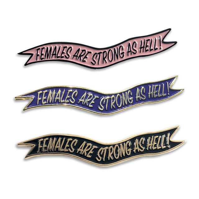 Females Are Strong As Hell Pin - Lady No Brow - Feminist Fashion