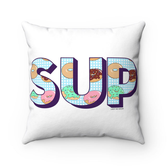 SUP Donuts Pillow Case