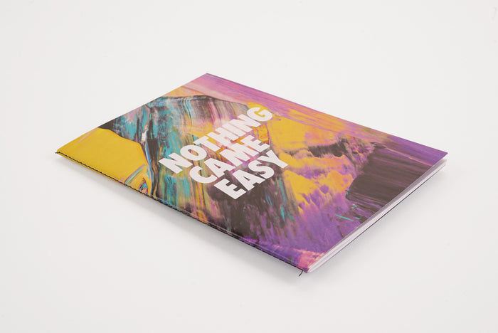 Nothing Came Easy Multicolour - A5 Luxe Notebook