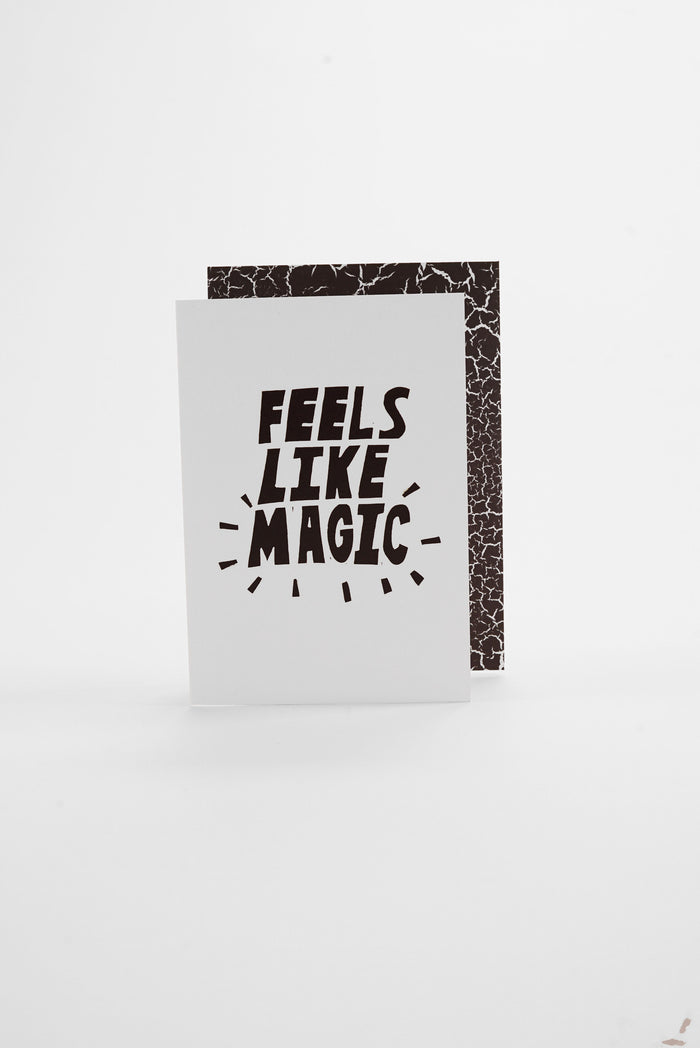 Feels Like Magic - Monochrome Greeting Card