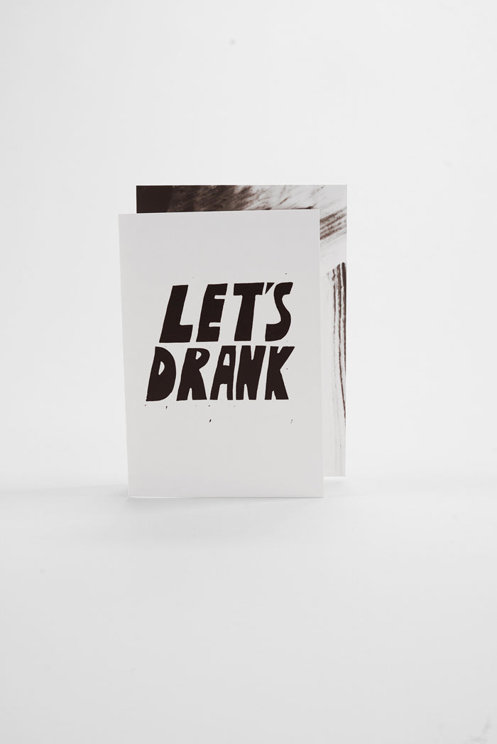 Drank - Monochrome Greeting Card