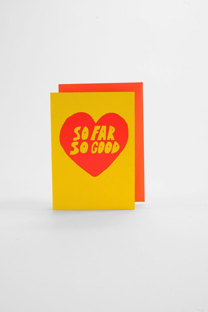 So Far So Good - Neon Greeting Card