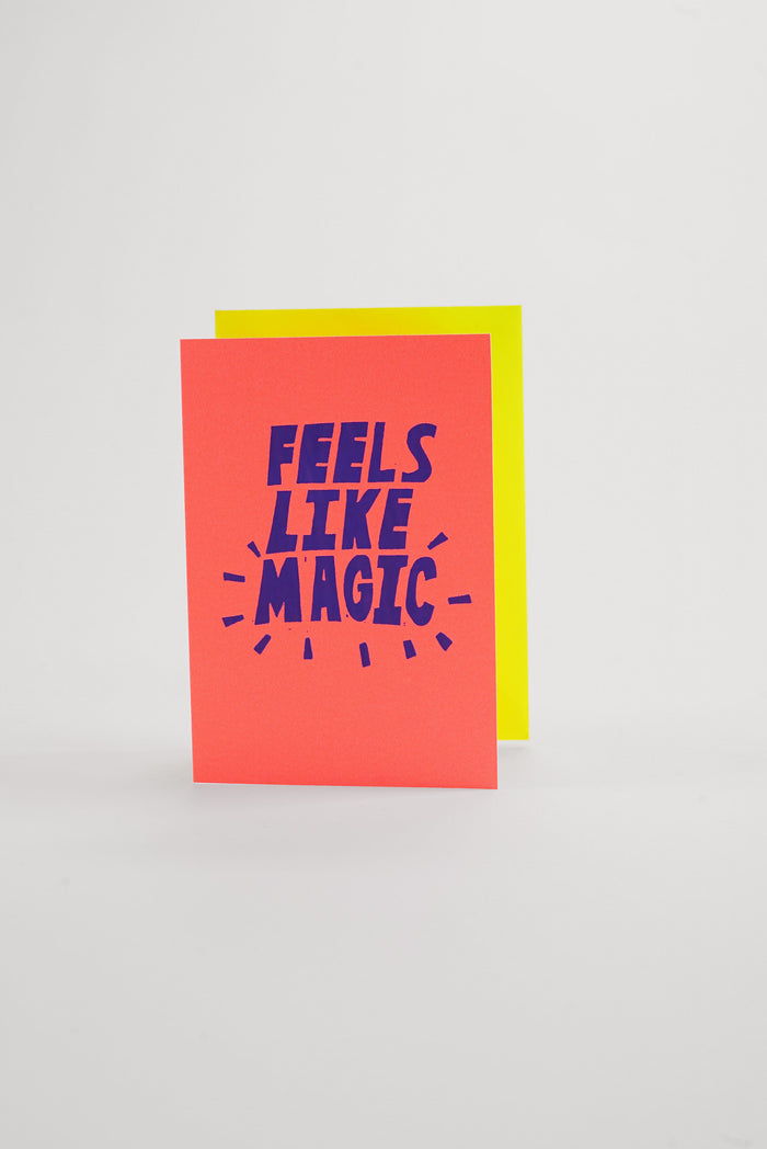 Feels Like Magic - Pearlescent Neon Greeting Card