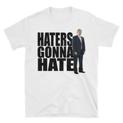 Haters will hate!,  - Sarx Clothing