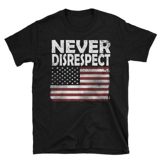Never Disrespect,  - Sarx Clothing