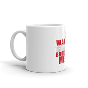 Wah Trump Broke Me Mug,  - Sarx Clothing