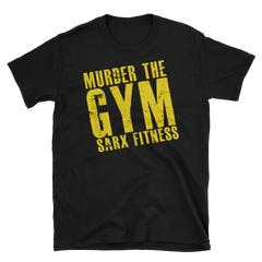 Murder the GYM,  - Sarx Clothing