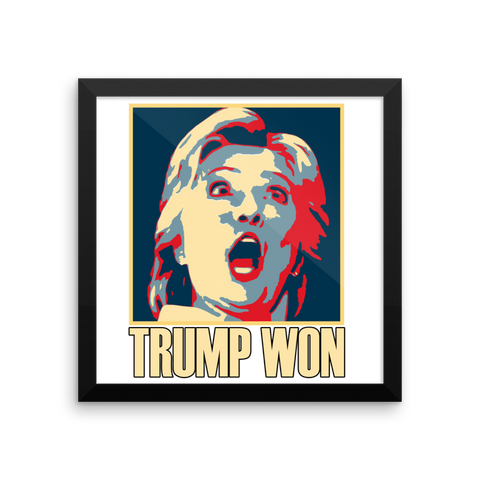 Hilary Trump Won Framed poster,  - Sarx Clothing