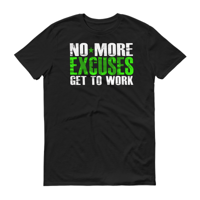 No More Excuses Short sleeve t-shirt,  - Sarx Clothing
