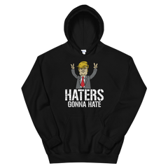 Haters gonna Hate Hoodie,  - Sarx Clothing