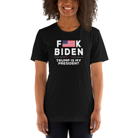 Trump is my President (F-Biden)