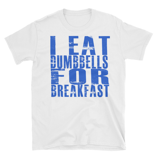 Eat Dumbbells,  - Sarx Clothing