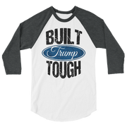 Built Trump Tough long sleeve raglan shirt,  - Sarx Clothing