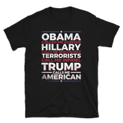 Trump called me American,  - Sarx Clothing
