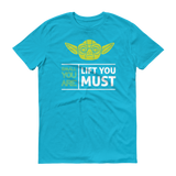 Lift you must Fitness Short sleeve t-shirt,  - Sarx Clothing
