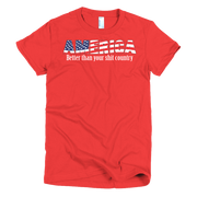 Better America Short sleeve women's t-shirt,  - Sarx Clothing