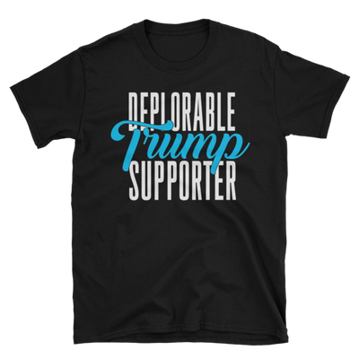 Deplorable TRUMP Supporter,  - Sarx Clothing