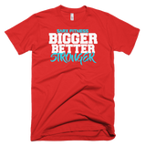 Bigger Better Short sleeve men's t-shirt,  - Sarx Clothing