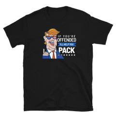 Offended? I'll help you pack,  - Sarx Clothing