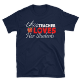 Teacher Loves her students T-Shirt,  - Sarx Clothing