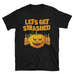 Lets get Smashed,  - Sarx Clothing