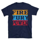 Fire Fury and Power,  - Sarx Clothing