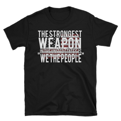 We the People (Strongest Weapon),  - Sarx Clothing