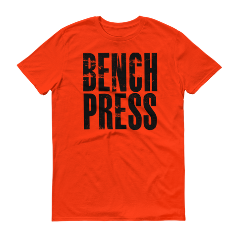 Bench Press Short sleeve t-shirt,  - Sarx Clothing