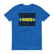 Training Hard everyday Short sleeve t-shirt,  - Sarx Clothing