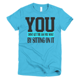 You dont get Short sleeve women's t-shirt - Sarx Clothing