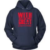 Great Responsibility Hoodie, T-shirt - Sarx Clothing