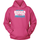 SarX Bigger, Better Hoodie, T-shirt - Sarx Clothing