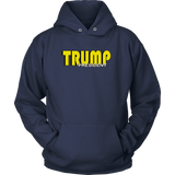 Trump (Yellow) Hoodie, T-shirt - Sarx Clothing