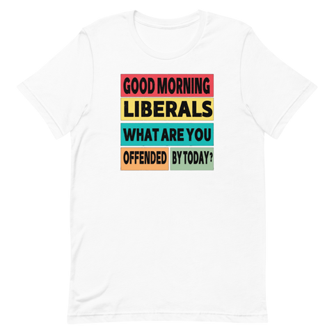 Morning Liberals