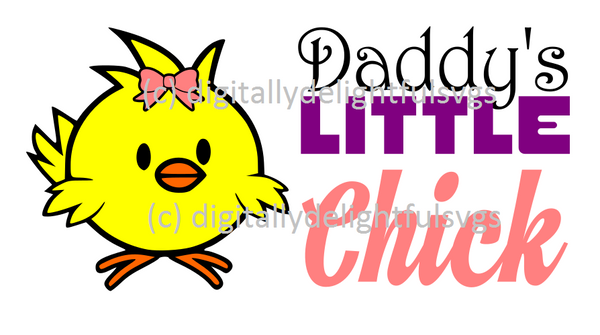 Daddy's Little Chick svg