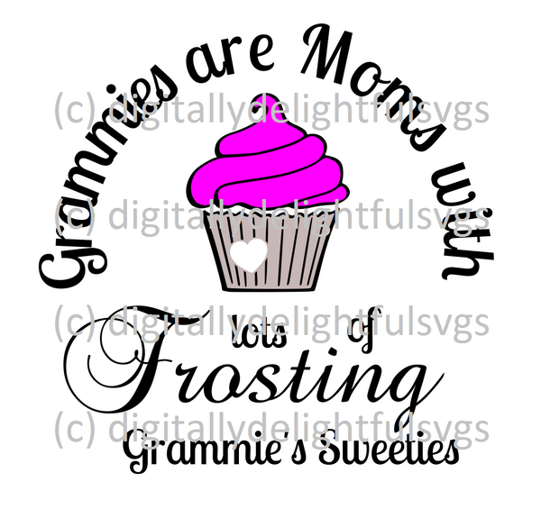 Grammies are moms with lots of frosting svg