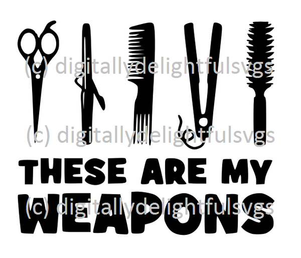 Hair stylist these are my weapons svg