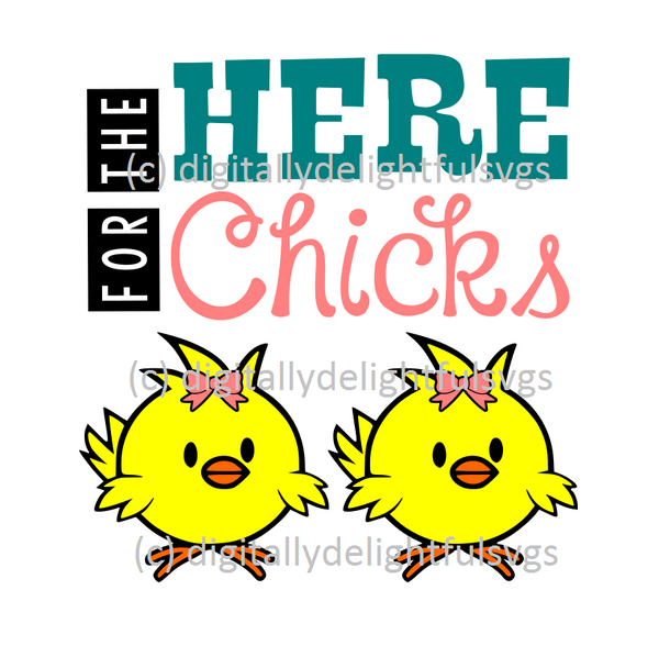 Here for the chicks svg