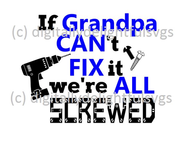 If grandpa can't fix it we're all screwed svg